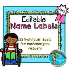"FREE LESSON - ""Editable Name Labels {33 individual pictures - ideal for non/emergent readers}"" - Go to The Best of Teacher Entrepreneurs for this and hundreds of free lessons.  Pre-Kindergarten - 1st Grade  #FreeLesson  #TeachersPayTeachers   #TPT   #ClassroomManagement   http://www.thebestofteacherentrepreneurs.net/2013/09/free-misc-lesson-editable-name-labels.html"