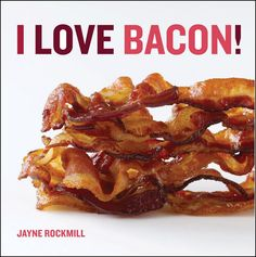 Bacon - God's way of showing He loves us