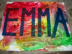 Children paint or finger paint on canvas. Masking Tape name. When done remove tape.