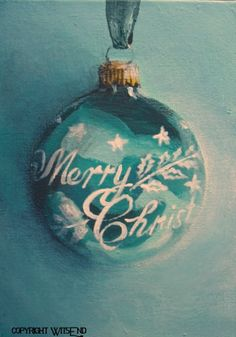 aqua ornament painting vintage Merry Christmas Shiny Brite still life FREE USA shipping. by WitsEnd, via Etsy.  sold