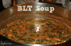 BLT Soup {FP} From Trim Healthy Mama.