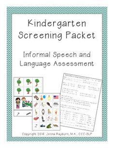 Kindergarten Screening Packet: Speech and Language Screener. Repinned by SOS Inc. Resources pinterest.com/sostherapy/. speech and language screener