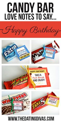Free printable candy bar gift tags! The perfect quick and easy birthday gift.  Give just one or put them ALL into a fun birthday basket! www.TheDatingDivas.com