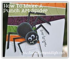 How To Make a Punch Art Spider From An Owl Punch tute by http://www.handstampedstyle.com