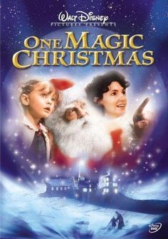 """One Magic Christmas ~ """"An angel must show a mother the true meaning of Christmas. It's not just presents and materialistic things, but the people she cares about."""""""