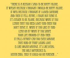Grey's Anatomy-- this quote.