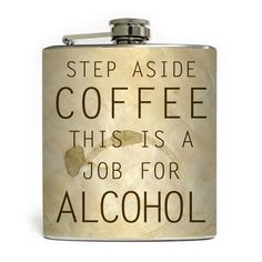 """""""Job For Alcohol"""" Flask by Liquid Courage #InkedShop #alcohol #flask #funny #humor #weekend #party #accessories"""