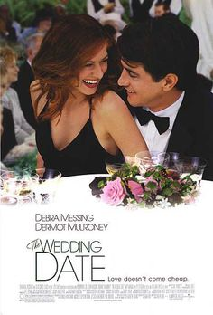 The Wedding Date...probably my most favorite movie EVER!