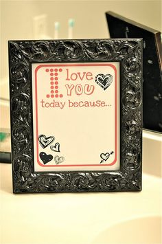 DIY Love note in a frame. Change it up every day with a dry erase marker! Cute!