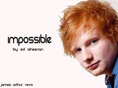 Ed Sheeran Impossible (FULL VERSION)- Oh my lord is there anything that this amazing guy can't sing?