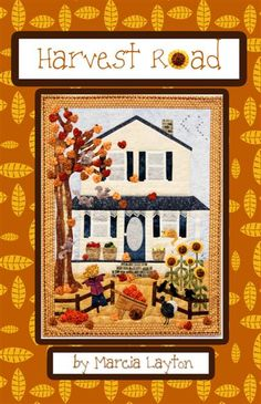 Harvest Road pattern by Marcia Layton Designs