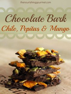 Chile-Spiked Dark Chocolate Bark with Pepitas & Mango (Dairy Free)