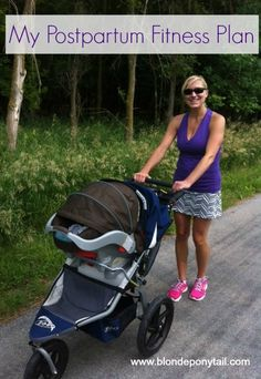Postpartum Fitness Plan #FitPregnancy... I really just like her blog as well
