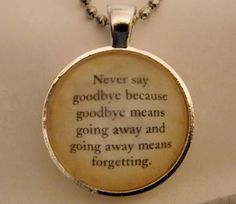 Peter Pan Necklace Never Say Goodbye Quote 18 by EvangelinasCloset, $14.00