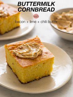 Buttermilk Cornbread with Bacon Lime Chili Butter