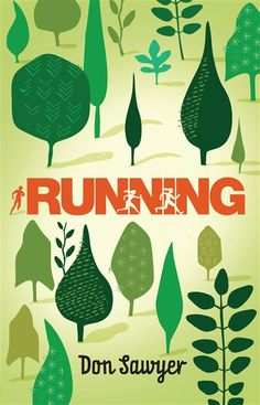 Running by Don Sawyer; Metis Authors, Illustrators & Stories - Pemmican Publications - Winnipeg, Manitoba