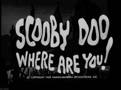 Scooby Doo! I love this show!
