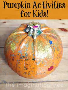 Fun crafts, art and learning through play activities using pumpkins!