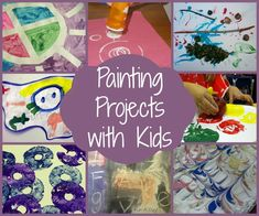 Painting Projects with Kids!