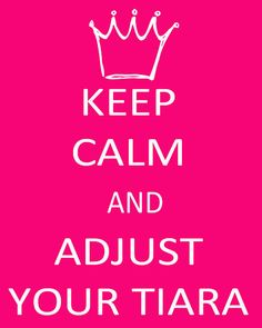Adjust Your Tiara ;)