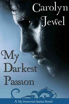 Cover of My Darkest Passion, Book 5 of the My Immortals series. Harsh Marit's book. Cover by Patricia Schmitt.