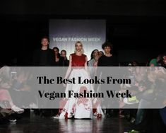 The best looks from the first Vegan Fashion Week in the world