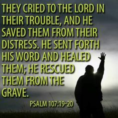 Psalm 107:19-20