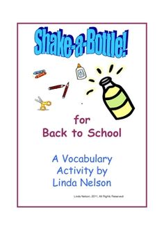 Shake-a-Bottles are a hands-on way for your students to practice back to school vocabulary words. Turn an empty 12-ounce soda bottle into an indepe...