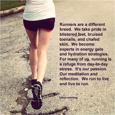 Yes, runners are a different breed.