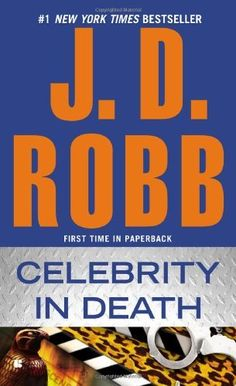 Got my copy - it's on the shelf waiting for a reread! Celebrity in Death by J. D. Robb, http://www.amazon.com/dp/0425250350/ref=cm_sw_r_pi_dp_gi.rqb00MNXKD