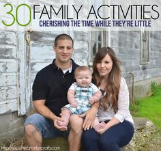 30 Family Activities | Cherishing The Time While They're Little + HUGE Giveaway!