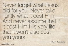 Quotes of Rich Mullins About life, forget, song, god, bible, right ...