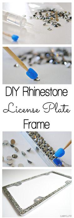 DIY Rhinestone License Plate Frame - Great gift idea! www.classyclutter.net