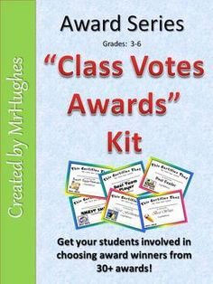 Perfect for End of the Year! I love this because kids get to vote for the winners.