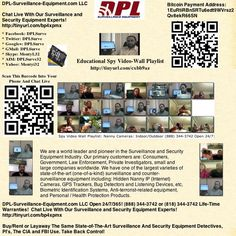 """Educational Spy Video-Wall Playlist: http://dpl-surveillance-equipment.blogspot.com/2013/03/spy-video-wall-playlist-nanny-cameras.html  DPL-Surveillance-Equipment.com Open 24/7/365! (888) 344-3742 or (818) 344-3742 (Spy Store)   Life-Time Warranties! DPL-Surveillance-Equipment.com LLC. (Spy Store)  Discount Coupon: """"DPL"""" Get 5% Off!!!  Use Bitcoins To Buy, Rent or Layaway:   Nanny IP (Internet) Cameras, GPS Trackers, Bug Detectors and Listening Devices, etc,"""