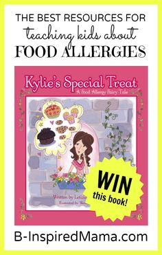 Do you have experience with food allergies? Find the best resources to teach kids about food allergies. Enter to win 2 copies (one for you and one for your school!) of Kylie's Special Treat, a fairytale children's book about food allergies!