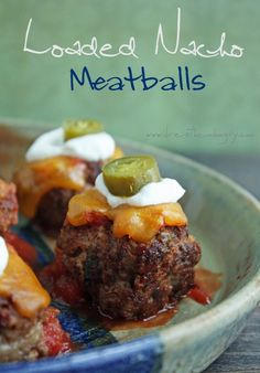 Loaded Nacho Meatballs (low carb and gluten free) - ibreatheimhungry.com
