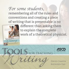 ASCD authors David Campos & Kathleen Fad discuss how to teach diverse learning styles and ways to help students improve their writing performance before they enter high school in the book, Tools for Teaching Writing: Strategies and Interventions for Diverse Learners in Grades 3–8.