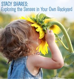 {Exploring the Senses in Your Own Backyard} This list of what to plant to enhance your child's gardening experience based on their 5 senses is *awesome*. What a clever idea! What are you planting this spring?
