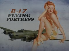 B17 WWII Bomber Pinup Girl