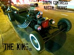 Our rat rod, THE KING.