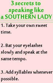 Speak like a Southern Lady