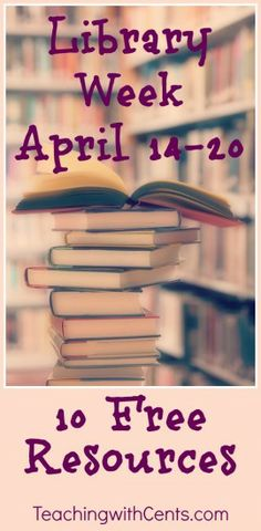 Library Week ~ Links to lessons, resources, videos, and more