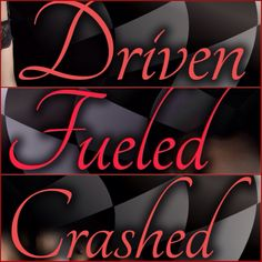 The Driven Trilogy by K Bromberg - Driven, Fueled and Crashed