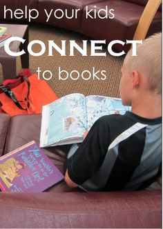 Help Your Kids Connect to the Books They Read: Try these simple ways to get your kids more invested in books & reading.