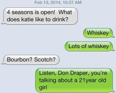 Listen, Don Draper.