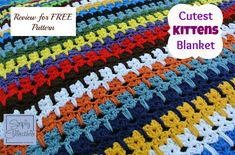 Kittens Blanket made by Simply Collectible   Original Designer is Unknown   Free Pattern is linked