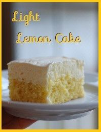 Light Lemon Cake  1 lemon cake mix 1 pkg instant lemon pudding 1 3/4 C water 3 egg whites 3/4  C milk 1/2 tsp lemon extract 1 pkg instant vanilla pudding 8 oz cool whip Combine first 4 ingredients. Beat on low 1 minute. Pour into 9 x 13 pan coated with non-stick cooking spray. Bake 23-28 minutes at 350 degrees. Cool.  In mixing bowl, combine milk, extract and vanilla pudding mix. Beat on low for 2 minutes. Fold in whipped topping. Spread over cake and refrigerate. Servings 20