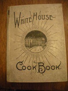 Vintage 1912 Whitehouse Cookbook Cook Book