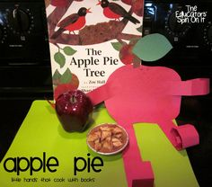 Apple Pie: Little Hands that Cook with Books @ The Educators' Spin On It.  Activity includes books, recipe and craft!